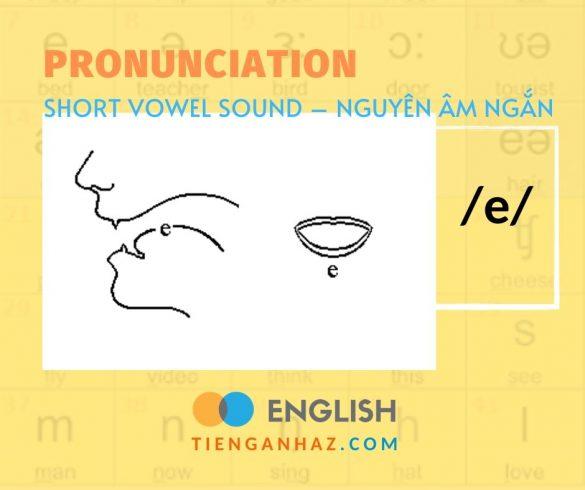 Pronunciation | Vowel sound /e/