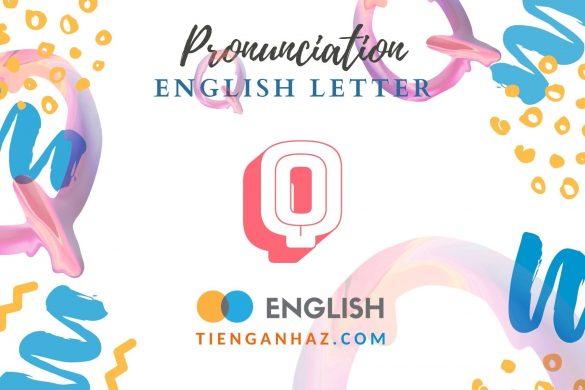 English letter Q - tienganhaz.com