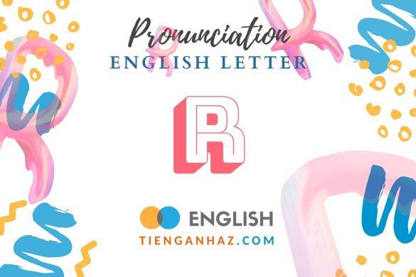 English letter R - tienganhaz.com