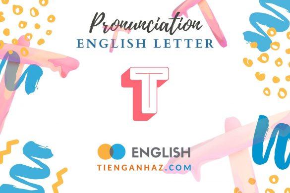 English letter T - tienganhaz.com