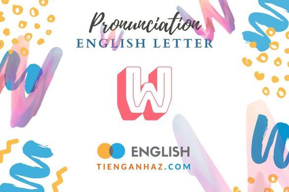 English letter W - tienganhaz.com
